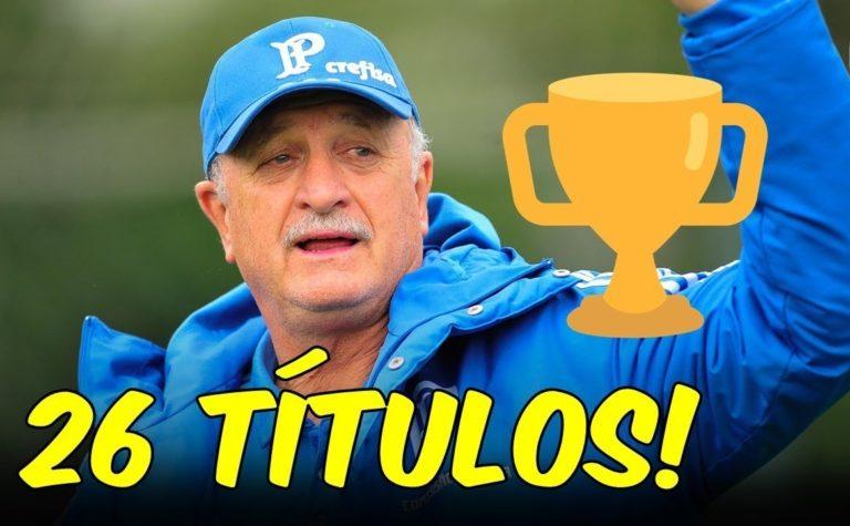 Felipão aparece no top 10 de treinadores mais vencedores
