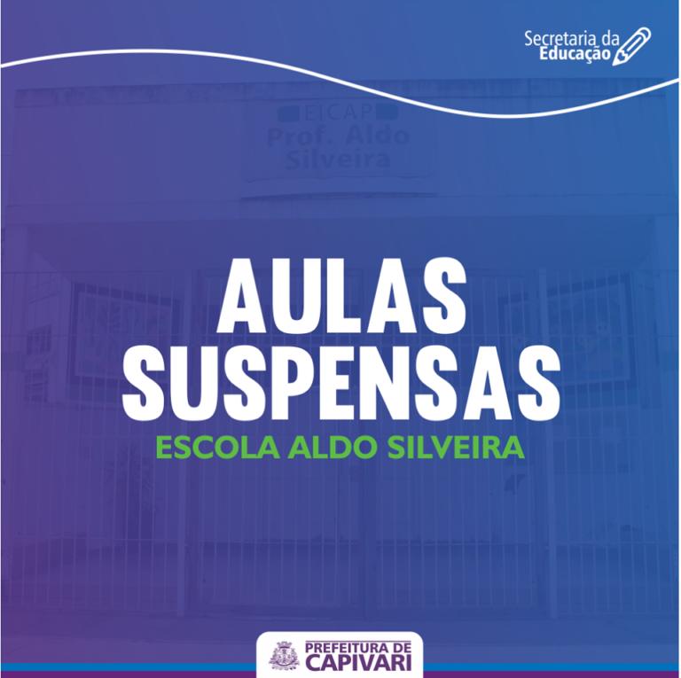 Aulas suspensas na escola Aldo Silveira